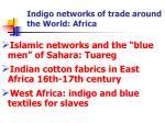 indigo networks of trade around the world africa