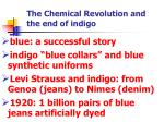 the chemical revolution and the end of indigo2