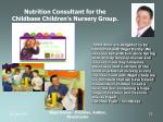 nutrition consultant for the childbase children s nursery group