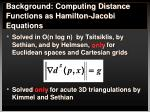 background computing distance functions as hamilton jacobi equations