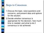 steps to consensus