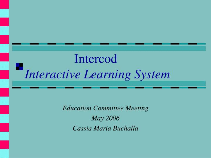 intercod interactive learning system n.