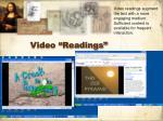 video readings