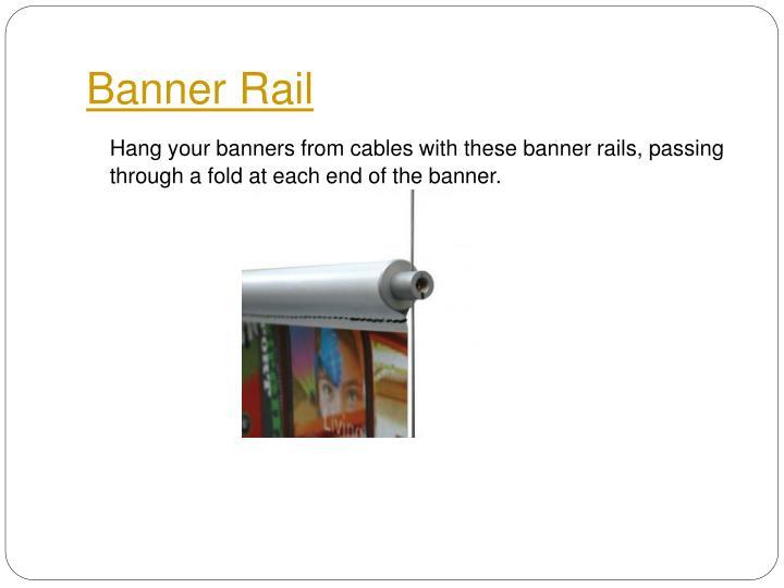 Banner rail