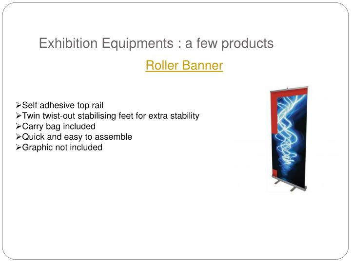 Exhibition equipments a few products