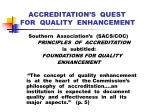 accreditation s quest for quality enhancement