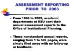 assessment reporting prior to 2003