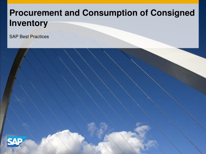 Procurement and consumption of consigned inventory