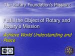 the rotary foundation s mission