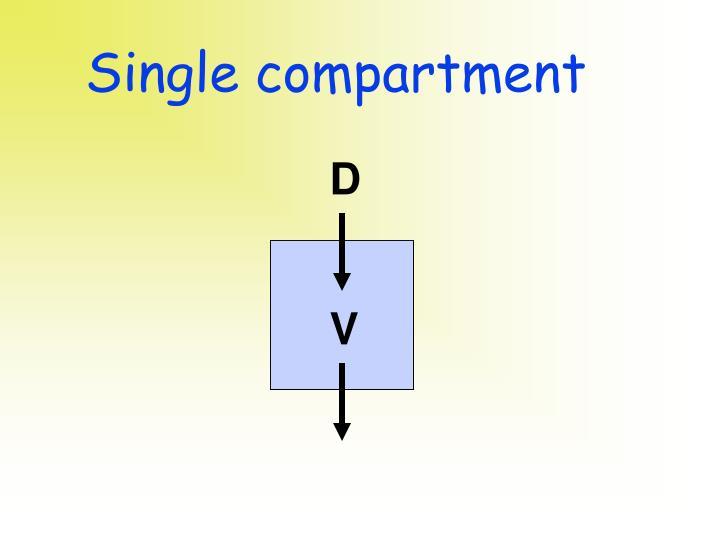 Single compartment