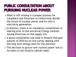 public consultation about pursuing nuclear power