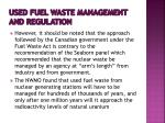 used fuel waste management and regulation