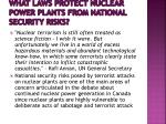 what laws protect nuclear power plants from national security risks
