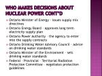 who makes decisions about nuclear power cont d1