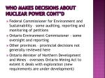 who makes decisions about nuclear power cont d2