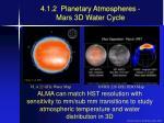 4 1 2 planetary atmospheres mars 3d water cycle