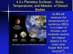 4 2 x planetary surfaces sizes temperatures and albedos of distant bodies