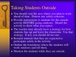 taking students outside