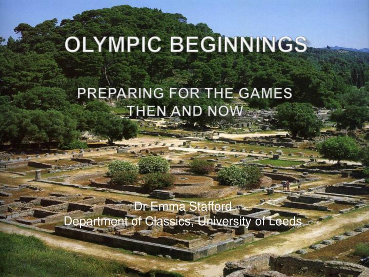 olympic beginnings preparing for the games then and now n.