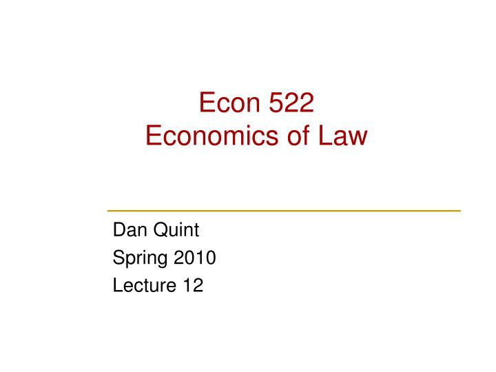 econ 522 economics of law n.