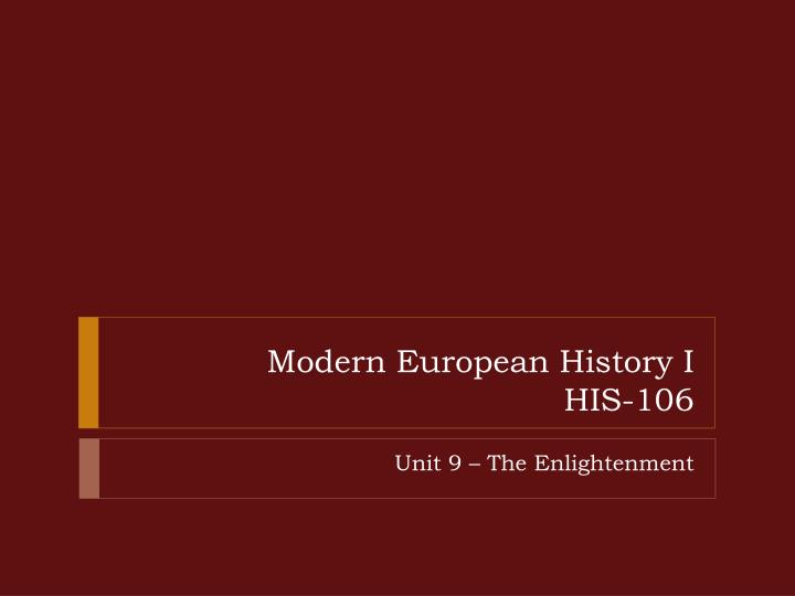 an analysis of the enlightenment an european intellectual and political movement The enlightenment began, most historians would probably concur, in mid-17 th century, and peaked in the 18 th century, when its real center of gravity france, not (as in the renaissance) italy it was only really conscious of itself as an epochal movement from the early to mid-18 th century on, though, and the word enlightenment.