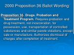 2000 proposition 36 ballot wording