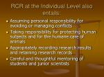 rcr at the individual level also entails