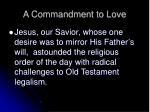 a commandment to love1
