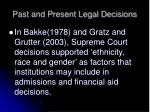 past and present legal decisions