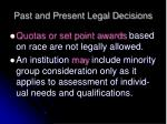 past and present legal decisions1