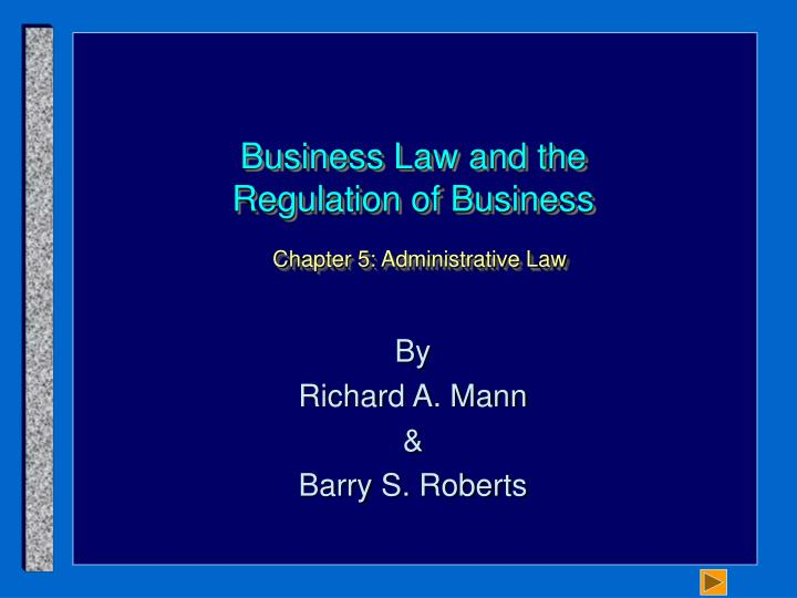 business law and the regulation of business chapter 5 administrative law
