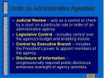 limits on administrative agencies