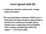 court agreed with eis