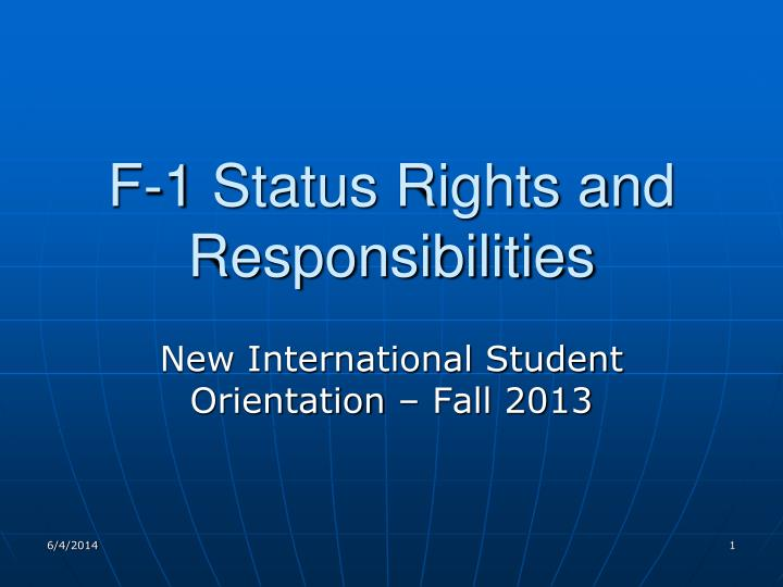 f 1 status rights and responsibilities